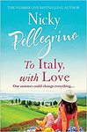 To Italy, With Love - Nicky Pellegrino (Trade Paperback)