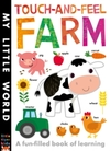 Touch-and-Feel Farm - Isabel Otter (Novelty book)