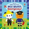 Baby's Very First Mix and Match Emergency! - Fiona Watt (Board Book)
