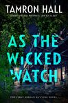 As the Wicked Watch - Tamron Hall (Hardcover)