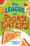 League of Picky Eaters - Stephanie V. W. Lucianovic (Hardcover)