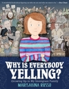 Why Is Everybody Yelling? - Marisabina Russo (Hardcover)