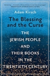 Blessing and the Curse - Adam Kirsch (Paperback)