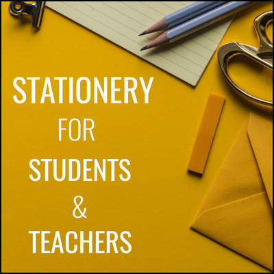 Stationery for Students & Teachers