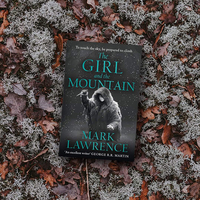 Girl and the Mountain - Mark Lawrence