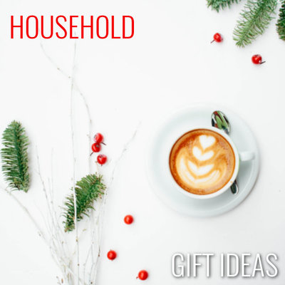 Household Gifts
