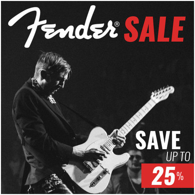 Fender Sale - Save Up To 25%