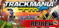 Featured SA Gamer Review of the Week: Trackmania Turbo (Xbox One) - Thumbnail