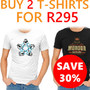 Buy 2 T-Shirts for R295 - Save 30% - Thumbnail