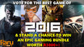 Vote for your Game of the Year 2016 - ONE EPIC GAMING BUNDLE Worth over R3000+. Ends 19th Dec. 2016 - Thumbnail
