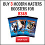 Buy 3 Magic: The Gathering Modern Masters Boosters for R349 - Thumbnail