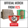 Latest Official Merchandise From Only R25 - Thumbnail