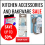 Kitchen Accessories and Bakeware Sale - Up To 50% Off - Thumbnail