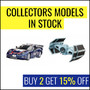 Collectors Models In Stock - Buy 2 Get 15% Off - Thumbnail