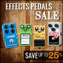 Effects Pedals on Sale - Save up to 25% on Guitar, Bass & Vocal Effects - Thumbnail