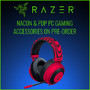 Razer, NACON & PDP PC Gaming Accessories on Pre-Order. Due March 2018. - Thumbnail