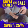 Great Games on Sale - Save up to 25% - Thumbnail