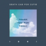 Death Cab For Cutie - Thank You For Today (CD, Vinyl, and Cassette) Out Now - Thumbnail