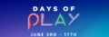 Sony PS4 Days of Play Promo - Valid 3 to 17 June 2020 - Thumbnail